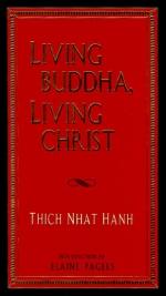 Living Budha Living Christ