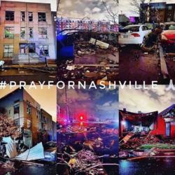 6 images of Nashville after a recent tornado with the words #PRAYFORNASHVILLE across them