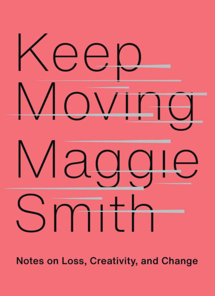 "Maggie Smith ""Keep Moving"""