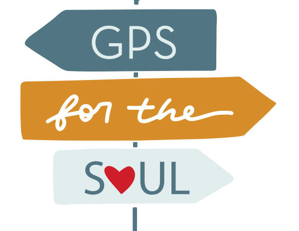 GPS for the Soul Week 2