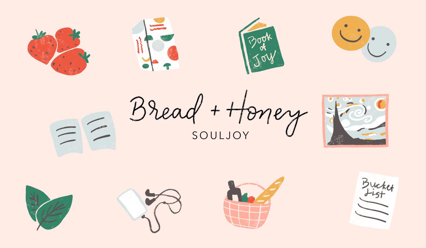 Bread and Honey Souljoy